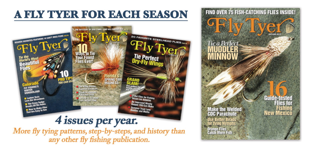 Subscribe to Fly Tyer Magazine